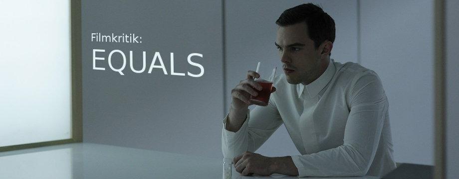 Equals - Filmkritik/ Review