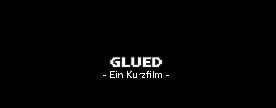 Glued - Short Movie