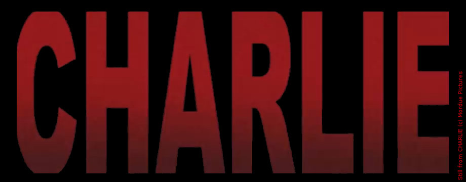 Charlie - Short Movie
