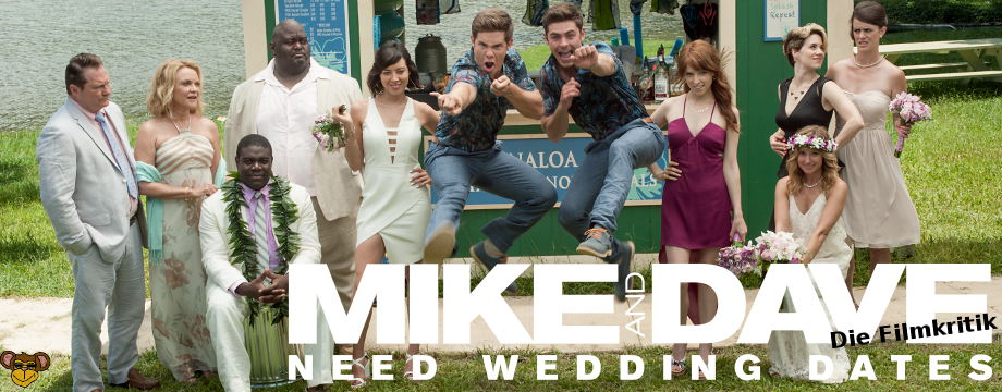 Mike and Dave need Wedding Dates - Fimkritik