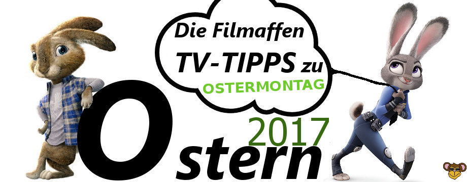 Ostern 2017 - Ostermontag - filmaffe
