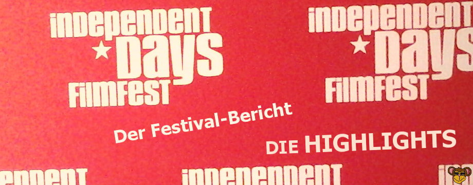 Independent Days Filmfest 2017- Meine Highlights