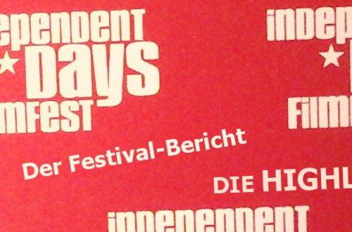 Independent Days Fimfest 2017 - Highlights - Titelbild