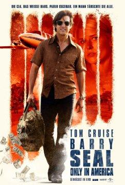 Barry Seal - Only in America - Poster | Die lustige Verfilmung einer wahren Geschichte
