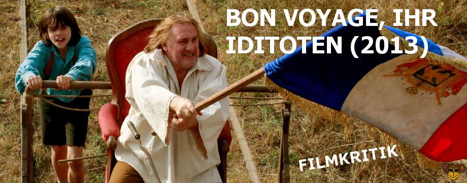 Bon Voyage Ihr Idioten - Kritik   Eine Komödie über einen Trottel, dem übel mitgespielt wird