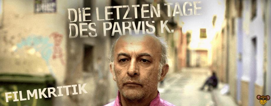 Die letzten Tage des Parvis K - Kritik | Ein Drama über einen Flüchtling