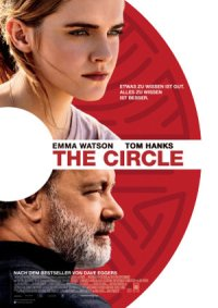 The Circle - poster | Ein Thriller mit Emma Watson und Tom Hanks