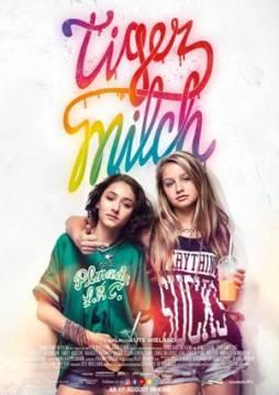 Tigermilch - Poster   Ein Drama über zwei Mädchen und einen letzten gemeinsamen unvergesslichen Sommer