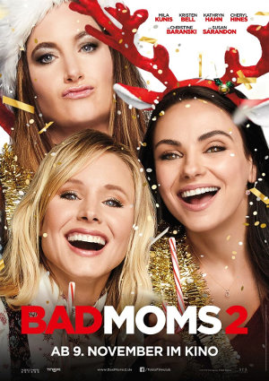 Bad Moms 2 - Poster