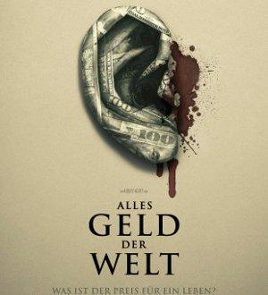 Alles Geld der Welt - Poster | Drama