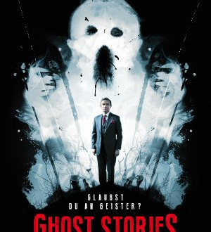 Ghost Stories - Poster | Horrorfilm mit Matrin Freeman