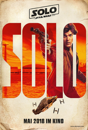 Solo - A Star Wars Story - Teaser | Science Fiction Movie from Ron Howard with Alden Ehrenreich