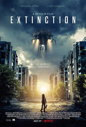 Extinction - Poster | Netflix Science Fiction