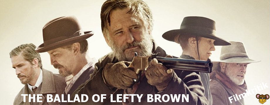 The Ballad of Lefty Brown - filmkritik | Western mit Bill Pullman