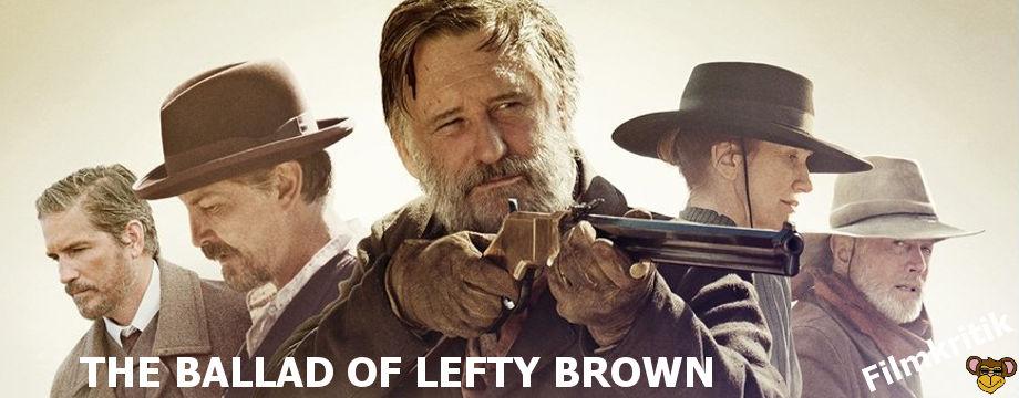 The Ballad of Lefty Brown - filmkritik   Western mit Bill Pullman