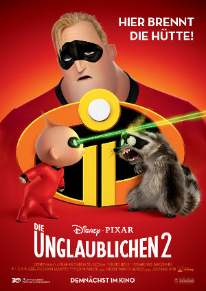 Die Unglaublichen 2 - Poster   Animationsfilm mit Superheldenfamilie
