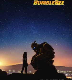 BumbleeBee - Poster | A Transformers Movie