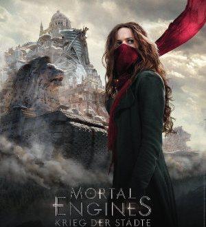 Mortal Engines - Krieg der Städte - Poster | Action Science Fiction