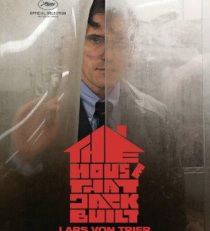 The House that Jack built - Poster   Thriller von Lars von Trier