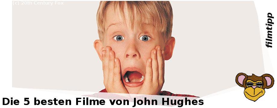 Die fünf besten Filme von John Hughes
