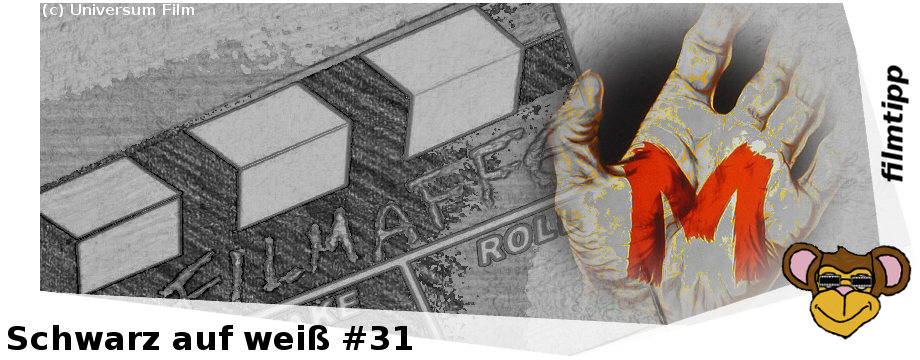 Schwarz auf weiß #31: M – EINE STADT SUCHT EINEN MÖRDER (1931)