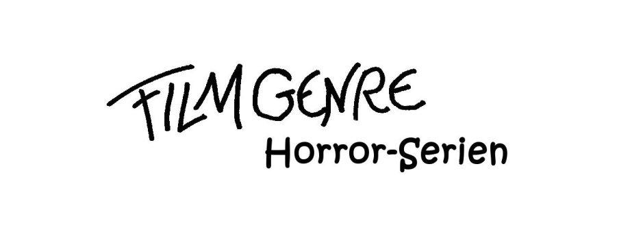 Filmgenre_Serie_Horror-Serien