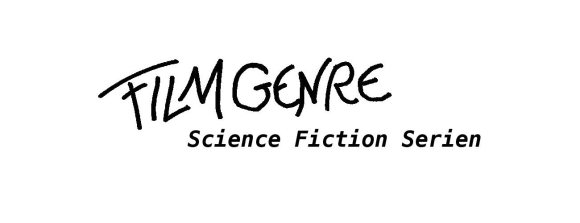 Filmgenre_Serie_Science Fiction Serie
