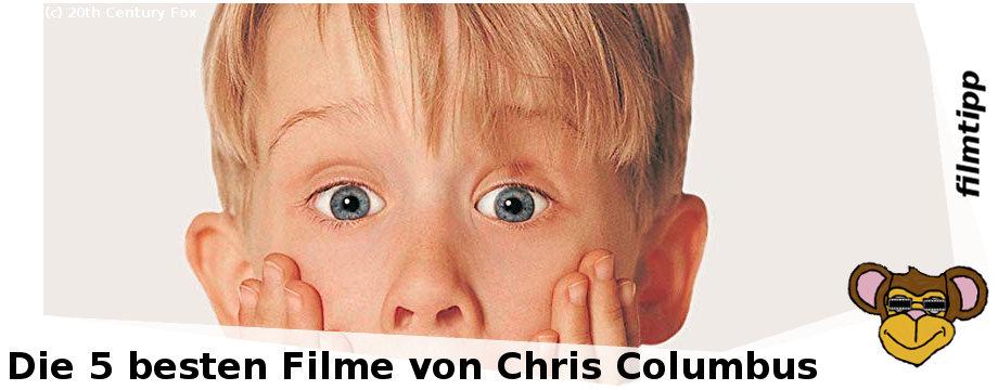 Die fünf besten Filme von Chris Columbus