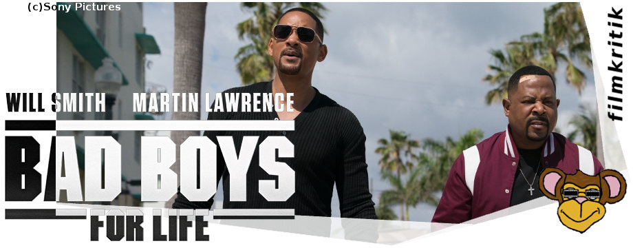 Bad Boys For Life | Kritik, Review, Will Smith, Martin Lawrence