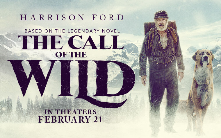 THE CALL OF THE WILD Trailer: A Man Named Ford And A Dog Named Buck Face-Off With The Alaskan Wilderness