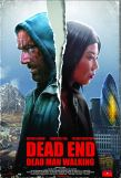 "Official poster for ""Dead End: Dead Man Walking"""