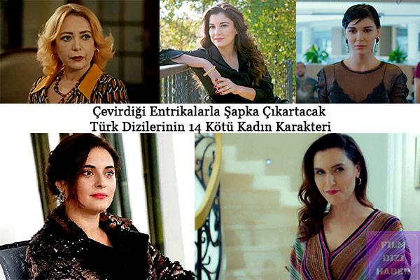 Çevirdiği-Entrikalarla-Şapka-Çıkartacak-Türk-Dizilerinin-14-Kötü-Kadın-Karakteri
