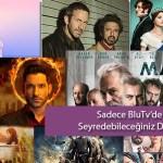 Sadece BluTV'den İzleyebileğiniz Türk Yabancı   BluTV Dizileri