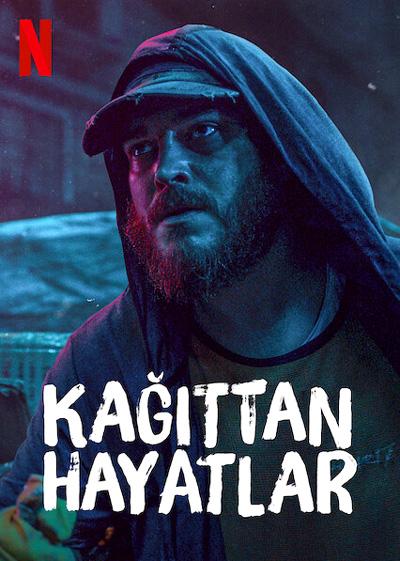 Netflixte-martta-başlayacak-türk-filmleri-kağıttan-hayatlar-konusu