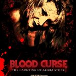 Blood Curse: The Haunting of Alicia Stone (2018) Online Subtitrat in Romana