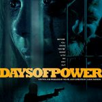 Days of Power (2018) Online Subtitrat in Romana