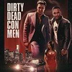 Dirty Dead Con Men (2018) Online Subtitrat in Romana