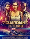 7 Guardians of the Tomb (2018) online subtitrat in romana HD
