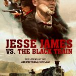 Jesse James vs. The Black Train (2018) Online Subtitrat in Romana