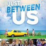 Just Between Us (2018) Online Subtitrat in Romana