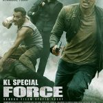 KL Special Force (2018) Online Subtitrat in Romana