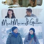Meet Me in St. Gallen (2018) Online Subtitrat in Romana