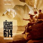 The Escape of Prisoner 614 (2018) Online Subtitrat in Romana