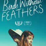 Birds without Feathers (2018) Online Subtitrat in Romana