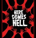 Here Comes Hell (2018) Online Subtitrat in Romana