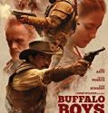 Buffalo Boys (2018) online subtitrat in romana HD