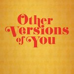 Other Versions of You (2018) Online Subtitrat in Romana