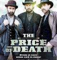 The Price of Death (2018) Online Subtitrat in Romana