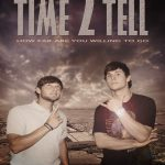 Time 2 Tell (2018) Online Subtitrat in Romana