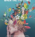 When the Trees Fall (2018) Online Subtitrat in Romana